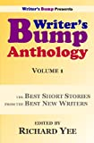 Writer's Bump Anthology: Volume 1: The Best Short Stories from the Best New Writers  Amazon.Com Rank: # 5,908,974  Click here to learn more or buy it now!