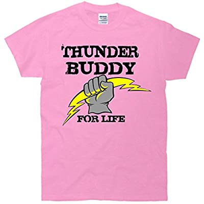 Thunder Buddies For Life T-Shirt