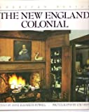 img - for The New England Colonial: American Design Series book / textbook / text book