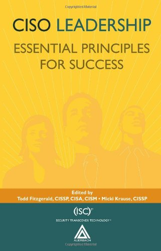 CISO Leadership: Essential Principles for Success