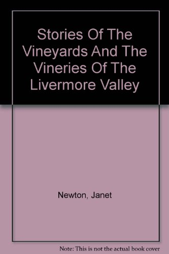 stories-of-the-vineyards-and-the-vineries-of-the-livermore-valley