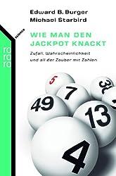 Wie man den Jackpot knackt: Zufall, Wahrscheinlichkeit und all der Zauber mit Zahlen