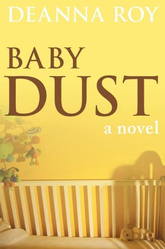 Baby Dust by Deanna Roy