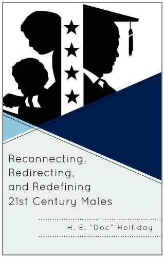 Reconnecting, Redirecting, and Redefining 21st Century Males