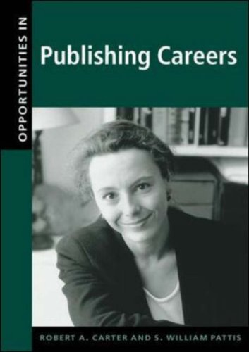 Opportunities in Publishing Careers (Opportunities In! Series)