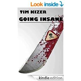 Going Insane--A Psycho Thriller