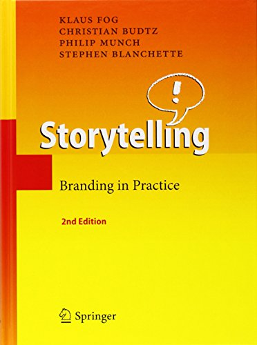 Storytelling: Branding in Practice, Second Edition