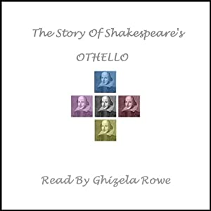 The Story of Shakespeare's Othello Audiobook