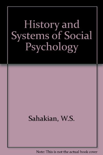 History & Systems of Social Psychology