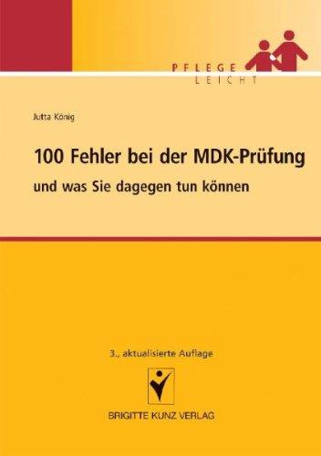 100 Fehler bei der MDK-Prüfung von Jutta König