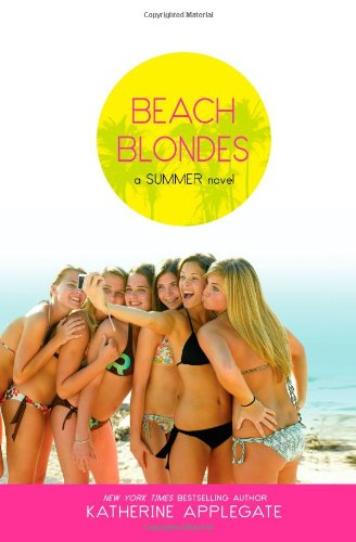 Cover of Beach Blondes: June Dreams, July's Promise, August Magic (Summer)