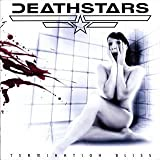Termination Bliss by Deathstars (2006-03-06)