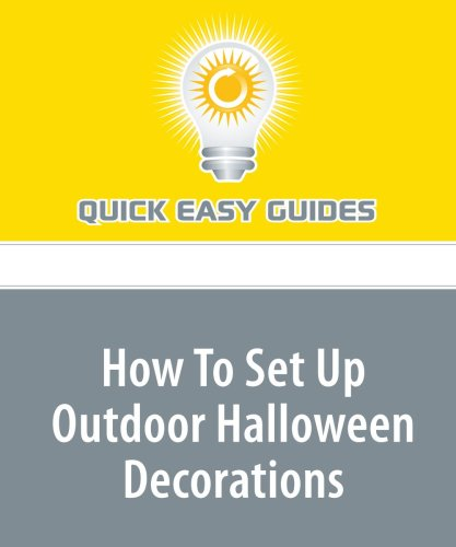 How To Set Up Outdoor Halloween Decorations by Quick Easy Guides