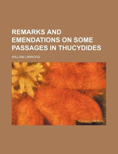 Remarks and emendations on some passages in Thucydides