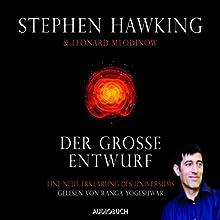 Der große Entwurf: Eine neue Erklärung des Universums Hörbuch von Stephen Hawking, Leonard Mlodinow Gesprochen von: Ranga Yogeshwar