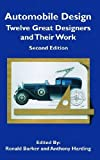 Automobile Design: Twelve Great Designers and Their Work, 2nd Edition (Sae Historical Series)