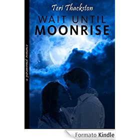 Wait Until Moonrise (English Edition)