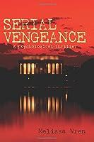 Serial Vengeance