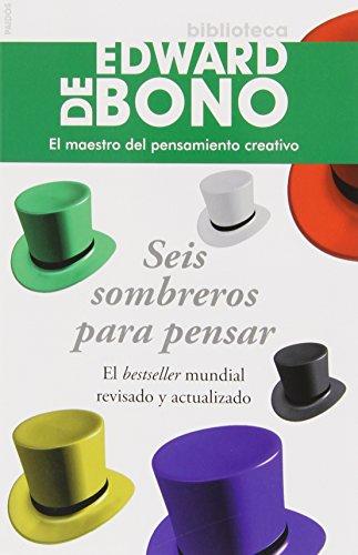 Seis Sombreros para pensar (Spanish Edition), by Edward de Bono