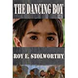 The Dancing Boyby Roy E Stolworthy