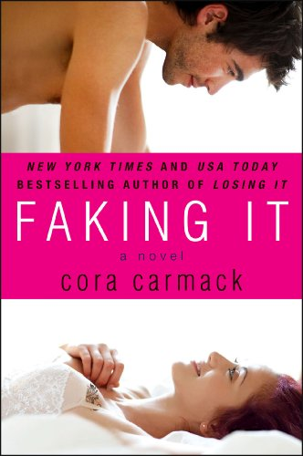 Faking It by Cora Carmack