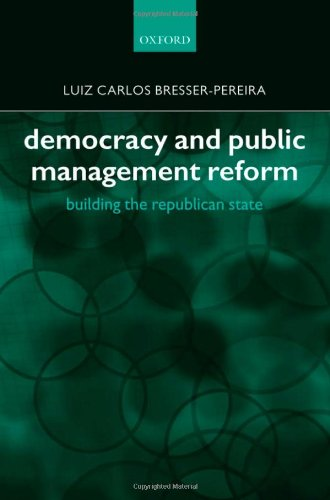 Democracy and Public Management Reform: Building the Republican State