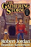 The Gathering Storm (Wheel of Time, Book 12) Publisher: Tor Books