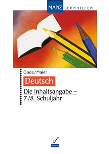 deutsch die inhaltsangabe 78 schuljahr inkl