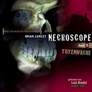Totenwache (Necroscope 5) Hörbuch