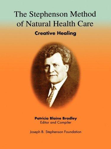 the-stephenson-method-of-natural-health-care-creative-healing
