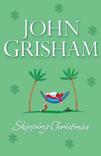 Skipping Christmas: Christmas with The Kranks (Random House Audio)
