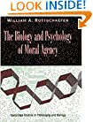 The Biology and Psychology of Moral Agency (Cambridge Studies in Philosophy and Biology)