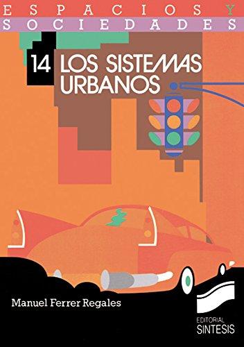 los-sistemas-urbanos-espacios-y-sociedades