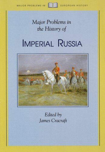 Major Problems in the History of Imperial Russia (Issues...