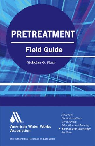 Pretreatment field guide