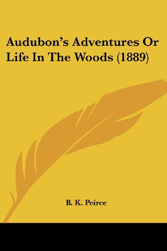 Audubon's Adventures or Life in the Woods (1889)