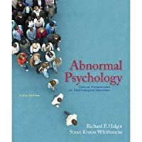 Abnormal Psychology: Clinical Perspectives on Psychological Disorders, 6th (sixth) Edition