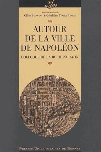 autour de la ville de napoleon colloque de la roche sur. Black Bedroom Furniture Sets. Home Design Ideas