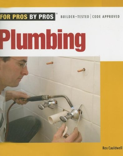 Plumbing - For Pros by Pros - Taunton Press - RC-T070867 - ISBN: 1561588172 - ISBN-13: 9781561588176