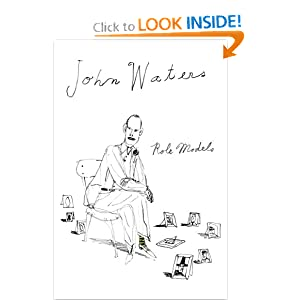Role Models - John Waters