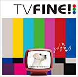 TV FINE!