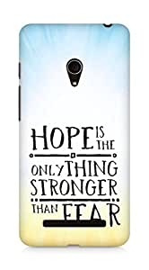 AMEZ hope is the only thing stronger than fear Back Cover For Asus Zenfone 5