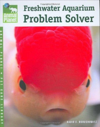 Freshwater Aquarium Problem Solver (Animal Planet