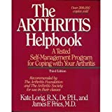 The Arthritis Helpbook: A Tested Self-Management Program for Coping With Your Arthritis