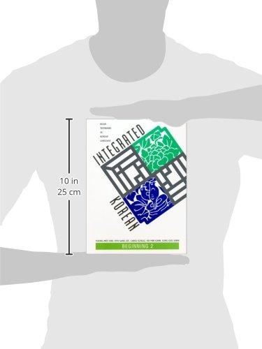 Integrated Korean: Beginning 2: Beginning Level (Klear Textbooks in Korean Language)