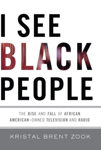 I See Black People: The Rise and Fall of African...