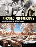 img - for Laurie Klein: Infrared Photography : Artistic Techniques for Brilliant Images (Paperback); 2016 Edition book / textbook / text book