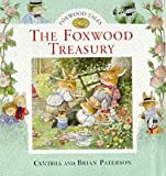 Foxwood Treasury: Bk. 1 (Foxwood Tales)