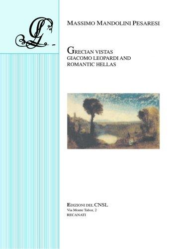 Grecian Vistas: Giacomo Leopardi and Romantic Hellas