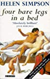 FOUR BARE LEGS IN A BED (0749391626) by HELEN SIMPSON